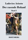 Der rasende Roland. Band 2