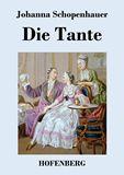 Die Tante. Ein Roman