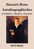 Autobiographisches. Geständnisse / Memoiren / Testament