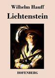 Lichtenstein. Romantische Sage aus der württembergischen Geschichte
