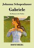 Gabriele. Ein Roman in drei Theilen