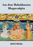 Aus dem Mahabharata: Bhagavadgita