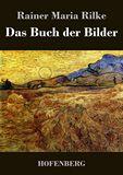 Das Buch der Bilder. 1902 und 1906