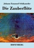 Die Zauberflöte. Große Oper in zwey Aufzügen