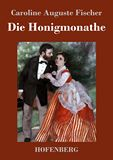 Die Honigmonathe