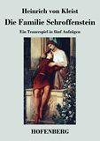 Die Familie Schroffenstein. Ein Trauerspiel in fünf Aufzügen