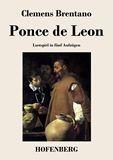 Ponce de Leon. Lustspiel in fünf Aufzügen