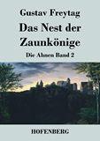 Das Nest der Zaunkönige. Die Ahnen Band 2