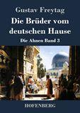 Die Brüder vom deutschen Hause. Die Ahnen Band 3