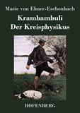Krambambuli / Der Kreisphysikus. Zwei Erzählungen