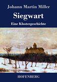 Siegwart. Eine Klostergeschichte