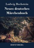 Neues deutsches Märchenbuch