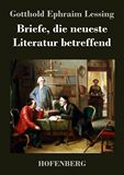 Briefe, die neueste Literatur betreffend