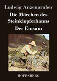 Die Märchen des Steinklopferhanns / Der Einsam