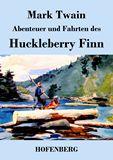 Abenteuer und Fahrten des Huckleberry Finn