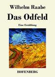 Das Odfeld. Eine Erzählung