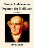 Organon der Heilkunst. 6. Auflage