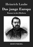 Das junge Europa. Roman in drei Büchern
