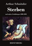 Sterben und andere Erzählungen 1890-1892